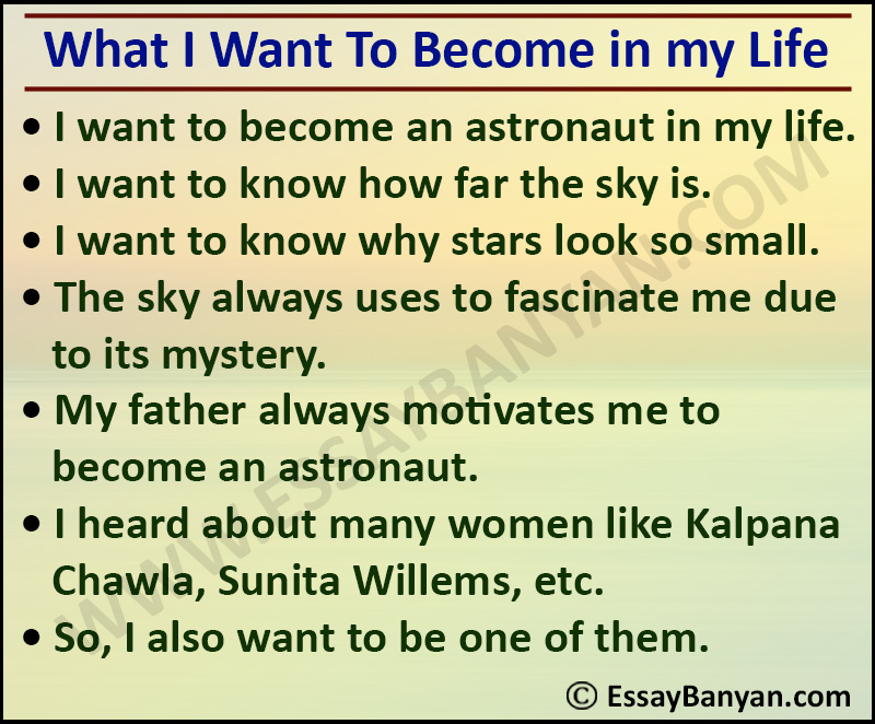 Essay on What I Want to Become in Life