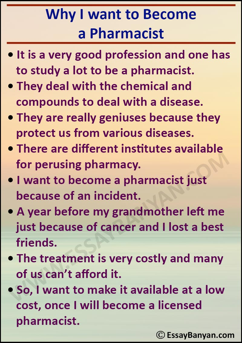 Essay on Why I want to Become a Pharmacist