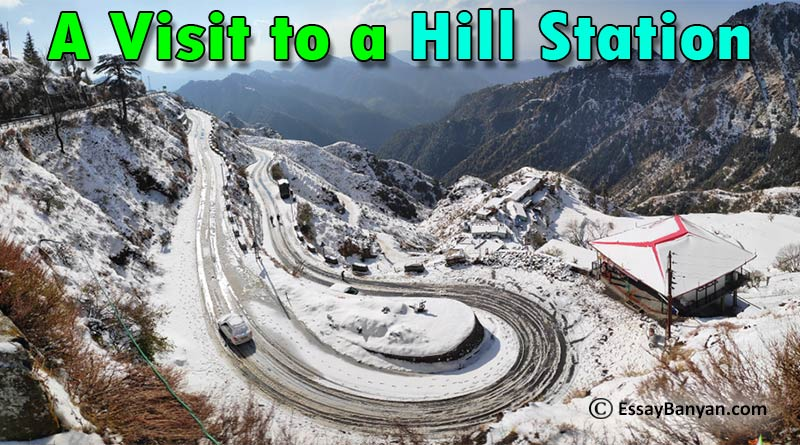 A Visit to a Hill Station