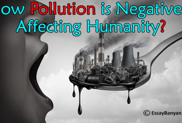 How Pollution is Negatively Affecting Humanity