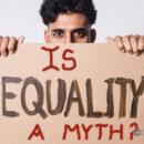 Is Equality a Myth