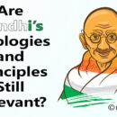 Are Gandhi's Ideologies and Principles Still Relevant