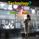 Is Technology a Bane or Boon