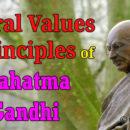Moral Values and Principles of Mahatma Gandhi