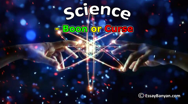Science is boon or a Curse
