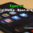 Essay on Social Media - Boon or Bane